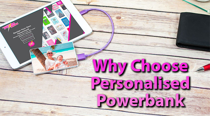 Why choose a Personalised Powerbank